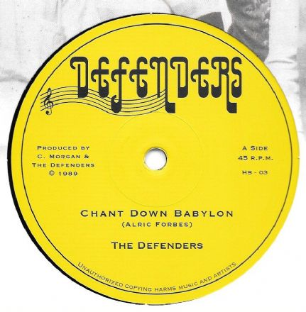 Defenders - Chant Down Babylon / I Fi - Keep It Fighting / Clinton Rufus & Roots Attack - Dub Down Babylon (Defenders / Hornin' Sounds) EU 12""